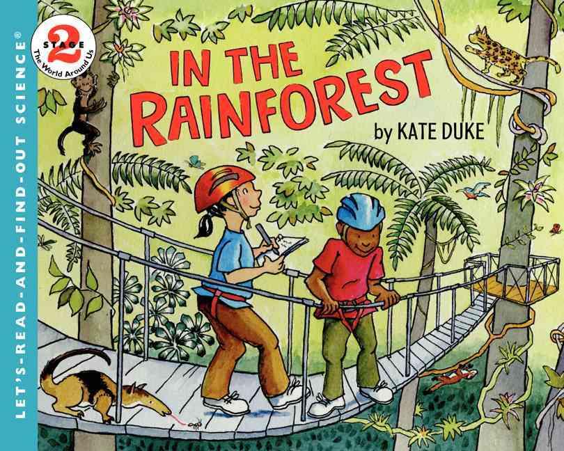 In the Rainforest By Duke, Kate/ Duke, Kate (ILT)