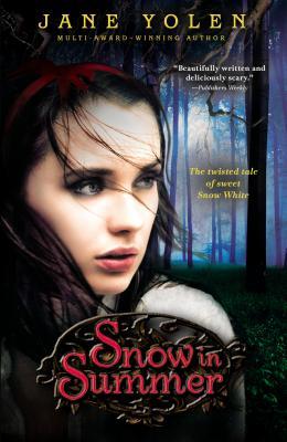 Snow in Summer By Yolen, Jane